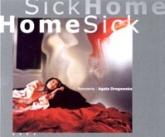 SICK HOME, HOME SICK